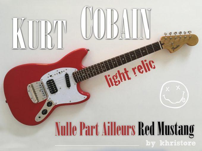 Kurt-Cobain-Fender-Red-Mustang-NPA-Nulle-Part-Ailleurs-Squier-guitar-relic-Nirvana-khristore-1